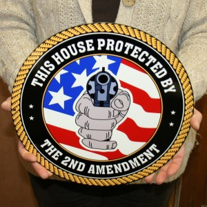 2nd AMENDMENT CIRCLE SIGN THIS HOUSE PROTECTED BY12x12